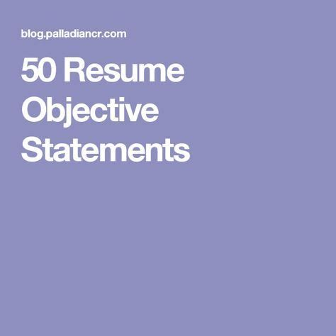 How to Write a Resume Objective Guide and Examples
